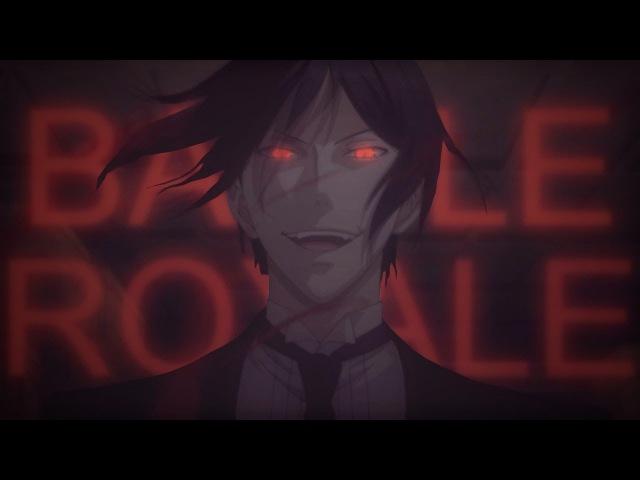 Black Butler || Battle Royale