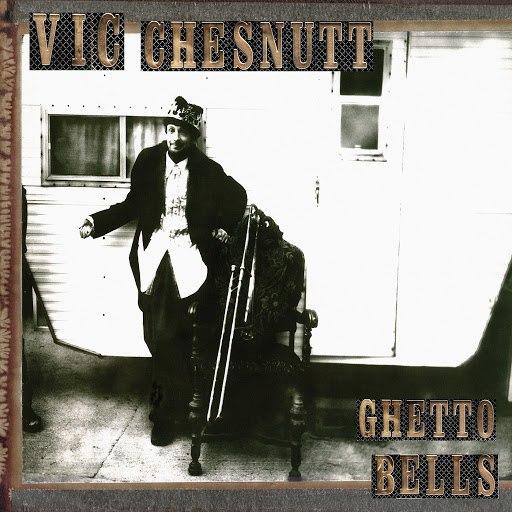 Vic Chesnutt альбом Ghetto Bells