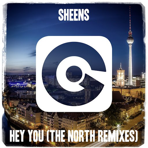Sheens альбом Hey You (The North Remixes)