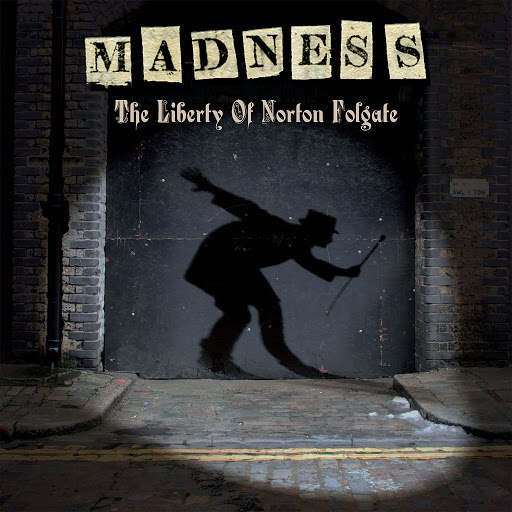 Madness альбом The Liberty of Norton Folgate (Deluxe Edition)