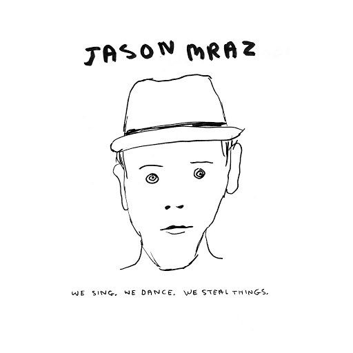 Jason Mraz альбом We Sing. We Dance. We Steal Things.