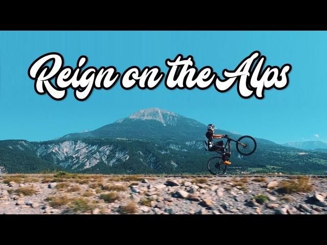 Reign on the Alps | MTB with Jordan Regnier