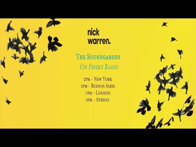 Nick Warren - The Sound Garden Live In Ibiza - Abril 2017