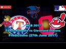MLB The Show 17 Texas Rangers vs. Cleveland Indians Predictions #MLB (27th June 2017)