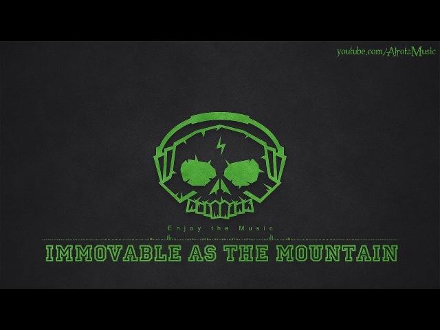 Immovable As The Mountain by Johannes Bornlöf - [Build Music]