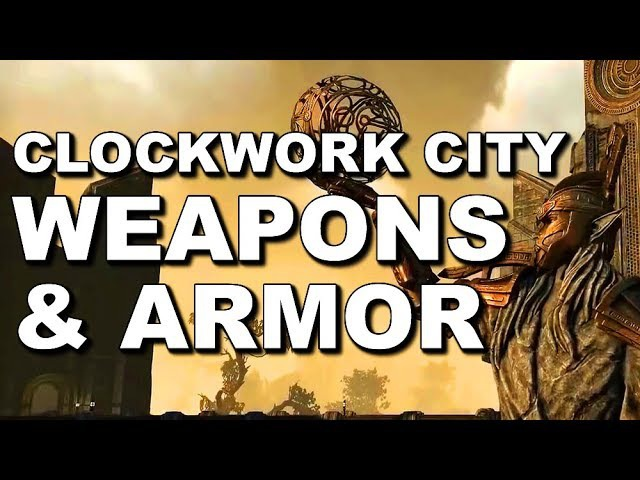 ESO - Clockwork City - New Weapons Armor Review - Elder Scrolls Online