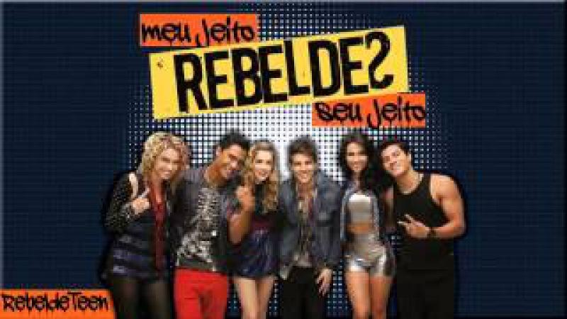 REBELDES - COMEÇO, MEIO E FIM (COMPLETA)