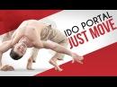 IDO PORTAL JUST MOVE New Documentary Film London Real