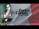 Enrico Caruso - Italian Songs