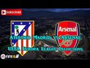 Atletico Madrid vs Arsenal | UEFA Europa League Semi Final | Predictions FIFA 18