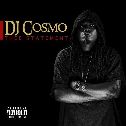 DJ Cosmo альбом Thee Statement