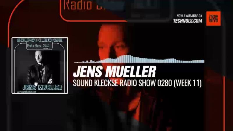 Techno music with @DJ_JensMueller - Sound Kleckse Radio Show 0280 (week 11) periscope