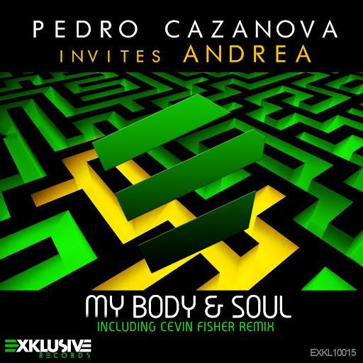 Pedro Cazanova invites Andrea альбом My Body & Soul