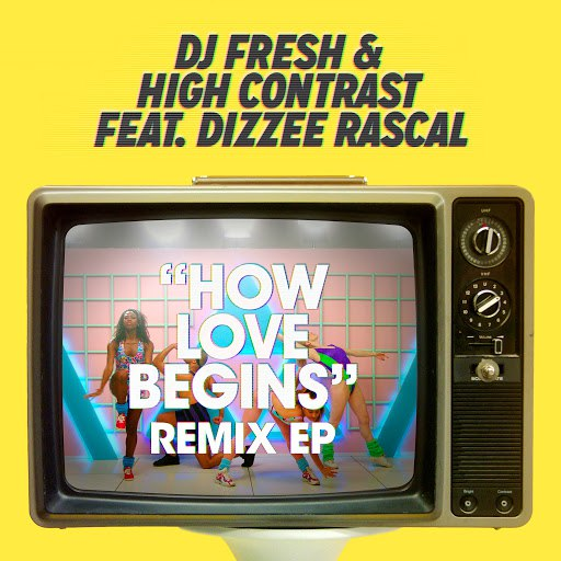 DJ Fresh альбом How Love Begins (Remixes) [feat. Dizzee Rascal]