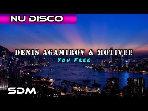 Denis Agamirov Motivee You Free