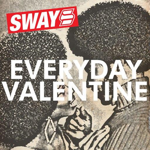 Sway альбом Everyday Valentine