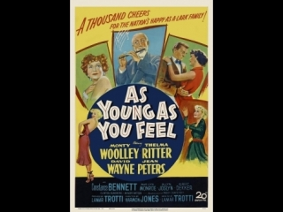 As Young as You Feel (1951)  Monty Woolley, Thelma Ritter, David Wayne, Marilyn Monroe