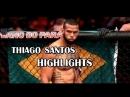 THIAGO MARRETA SANTOS HIGHLIGHTS