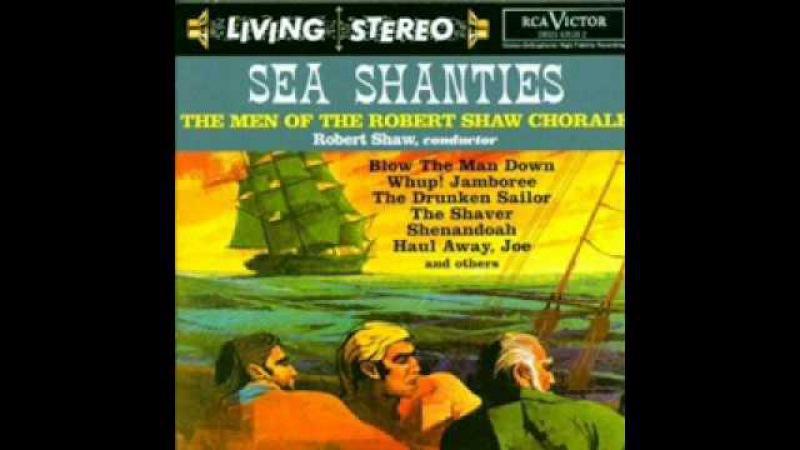 Blow the Man Down / Robert Shaw Chorale (Men)