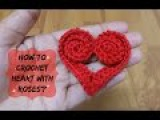 How to crochet heart with roses  !Crochet!