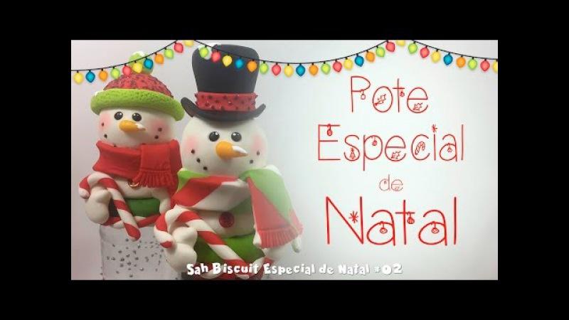 DIY - Pote PRESENTE/ LEMBRANÇA DE NATAL - Sah Passa o Passo especial de Natal 02