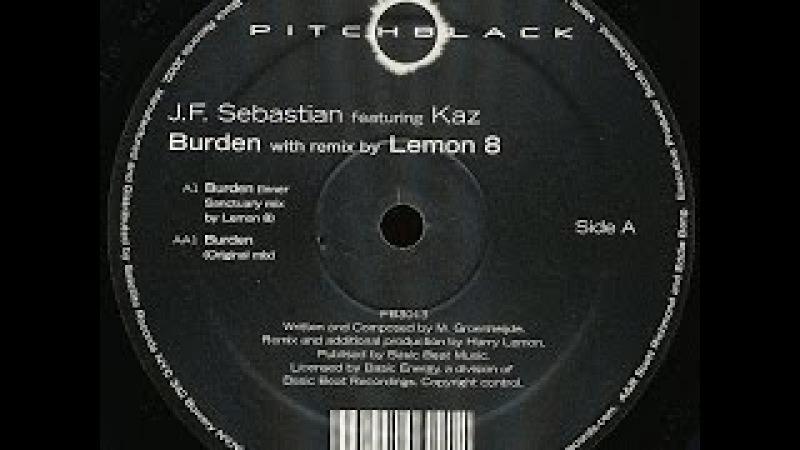 JF Sebastian Featuring Kaz – Burden (Lemon8's Inner Sanctuary Mix)