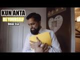 Kun Anta - Be Yourself (Omar Esa Version)