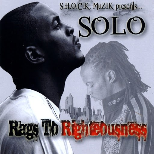 Solo альбом Rags To Rightousness