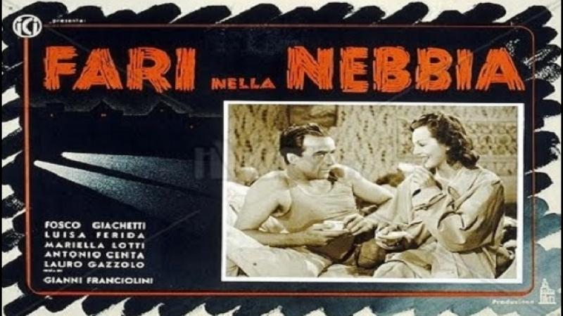 1942 -Fari nella nebbia -G.Franciolini-- Luisa Ferida Fosco Giachetti, Antonio Centa