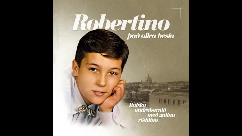 Robertino Loretti - The very best of Robertino (Sonet) [Full Album]