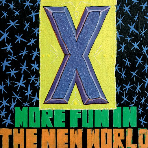 X альбом More Fun In the New World