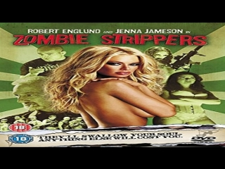 Zombie Strippers - 2008 -Jenna jameson, Robert Englund, Penny Drake