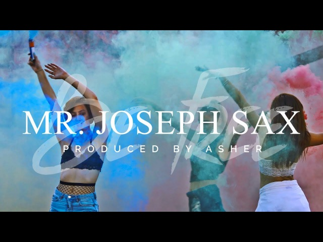 Mr. Joseph Sax - Be Free (Produced by Asher) (Official Video)(vk.com/vidchelny)