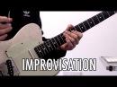 Improvisation My Thought Process
