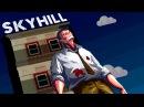 ГРЕБАНЫЙ НЕБОСКРЕБ! ► SkyHill |1|