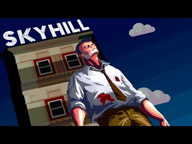ГРЕБАНЫЙ НЕБОСКРЕБ! ► SkyHill  1  » Freewka.com - Смотреть онлайн в хорощем качестве