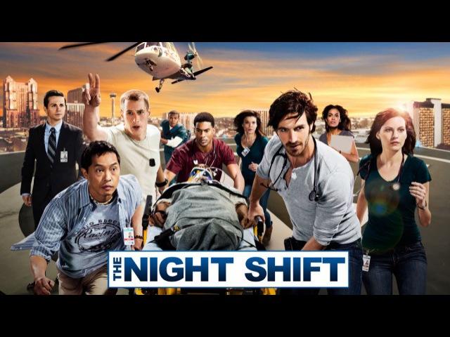 Ночная смена (4 сезон, 7 серия) / The.Night.Shift [IDEAFILM]