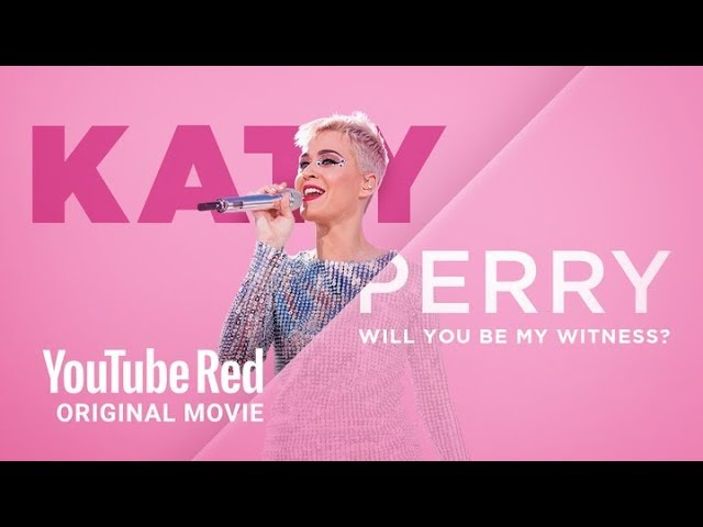 Katy Perry Will You Be My Witness