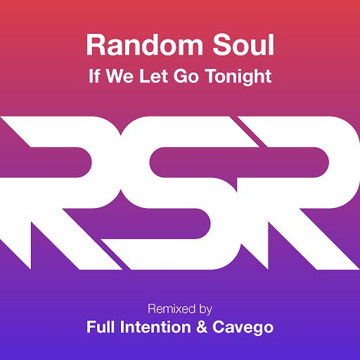 Random Soul альбом If We Let Go Tonight