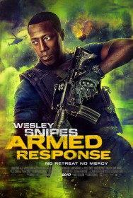Вооружённый ответ / Armed Response (2017)