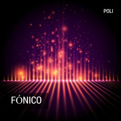 Poli альбом Fónico
