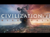 Civilization VI: Rise and Fall – Игровой процесс