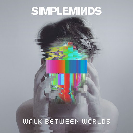 Simple Minds альбом Walk Between Worlds