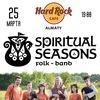 25.03 | Spiritual Seasons |Алматы|Hard Rock Cafe
