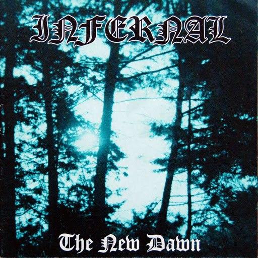 Infernal альбом The New Dawn