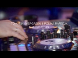 Tomas N'evergreen &amp Polina Rafeeva (feat. Dj Ustus)