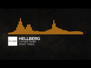 [Progressive House] - Hellberg - Im Not Over (feat. Tash) (Radio Edit)