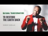 Sunday Adelaja - To Restore The Earth Back