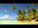 Остров Таити-Французская Полинезия.Тихий океан.FireFlies-это Золотой ключ в этот рай.