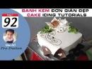 Cách Làm Bánh Kem Đơn Giản Đẹp ( 92 ) Cake Icing Tutorials Buttercream ( 92 )